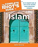 The Complete Idiot's Guide to Islam, 3rd Edition (Complete Idiot's Guides (Lifestyle Paperback))