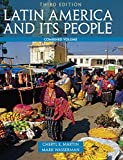 Latin America and Its People, Combined Volume (3rd Edition)