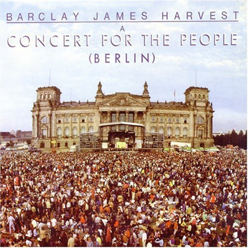 Barclay James Harvest - A Berlin (A Concert for the People) - Zortam Music