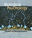 img - for Biological Psychology: An Introduction to Behavioral, Cognitive, and Clinical Neuroscience, Sixth Edition book / textbook / text book