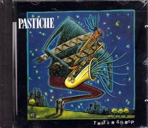 Pastiche - That