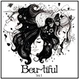 Beu~tiful Vol I