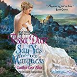 Say Yes to the Marquess (Castles Ever After series, Book 2)