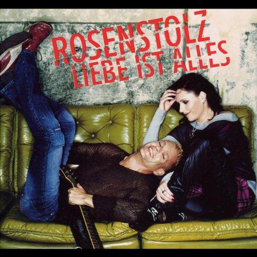 Rosenstolz - Liebe ist alles - Zortam Music