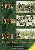 Slavery, Terrorism & Islam - Revised & Expanded Edition