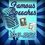 Famous Speeches: 1941-1956