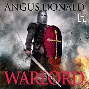 Warlord: The Outlaw Chronicles, Book 4 | [Angus Donald]