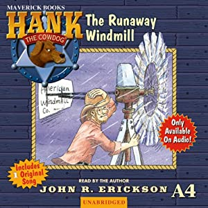 The Runaway Windmill: Hank the Cowdog | [John R. Erickson]