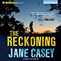 The Reckoning Audiobook by Jane Casey Narrated by Sarah Coomes