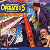 Operator #5 V3: The Yellow Scourge | Curtis Steele
