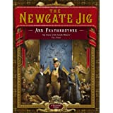 The Newgate Jigby Ann Featherstone