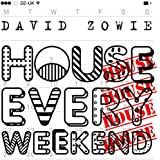 House Every Weekend (Radio Edit)