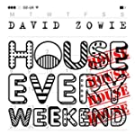 House Every Weekend (Remixes)