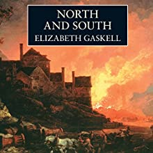 North and South | Livre audio Auteur(s) : Elizabeth Gaskell Narrateur(s) : Juliet Stevenson
