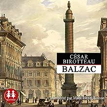 César Birotteau | Livre audio Auteur(s) : Honoré de Balzac Narrateur(s) : Marc-Henri Boisse