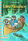 Lou Pilouface, 3:Panique dans le bayou par Place