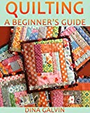 Beginner's Guide to Quilting: The Ultimate Quilting for Beginners Book on How to Quilt Easy Quilt Patterns using Basic Scrap Fabric to make Quick Projects - Quilting Magazines - Knit and Knitting