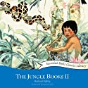 The Jungle Books II (       UNABRIDGED) by Rudyard Kipling Narrated by Patrick Tull