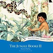 The Jungle Books II Audiobook by Rudyard Kipling Narrated by Patrick Tull