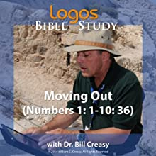 Moving Out (Numbers 1: 1-10: 36) Lecture by Bill Creasy Narrated by Bill Creasy