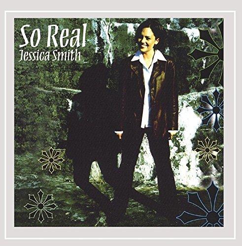 Jessica Smith-Wright - So Real