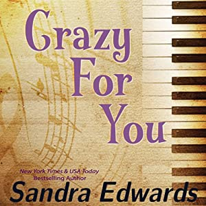 Crazy for You: A Controversial Romance | [Sandra Edwards]