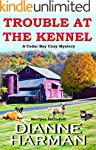 TROUBLE AT THE KENNEL: A Cedar Bay Co...