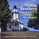 echange, troc Gillis Brothers - Sunshine in the Shadows