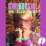 Girl Boy Girl: How I Became JT LeRoy | Savannah Knoop