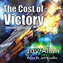 The Cost of Victory: Crimson Worlds, Book 2 (       UNABRIDGED) by Jay Allan Narrated by Jeff Bower