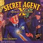 Secret Agent X #3 April, 1934 Hörbuch von Brant House, Paul Chadwick,  Radio Archives Gesprochen von: Milton Bagby