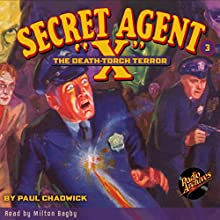 Secret Agent X #3 April, 1934 Audiobook by Brant House, Paul Chadwick,  Radio Archives Narrated by Milton Bagby