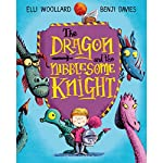 The Dragon and the Nibblesome Knight | Elli Woollard