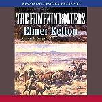 Pumpkin Rollers | Elmer Kelton