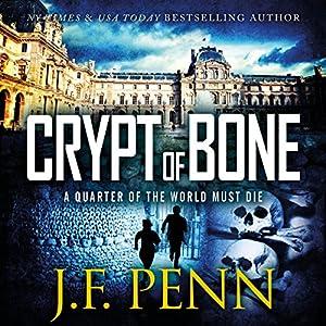 Crypt of Bone: An ARKANE Thriller, Book 2 | [J. F. Penn]