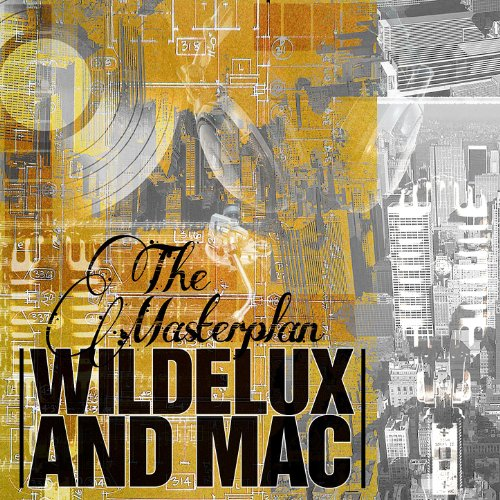 Wildelux And Mac-The Master Plan-CD-FLAC-2011-FrB Download