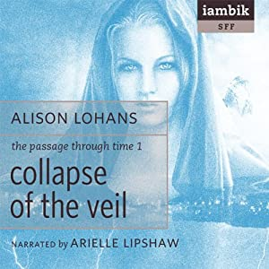 Collapse of the Veil | [Alison Lohan]