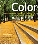 Color: A Photographer's Guide to Dire...