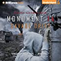 Savage Drift: Monument 14 Trilogy, Book 3 Audiobook by Emmy Laybourne Narrated by Todd Haberkorn