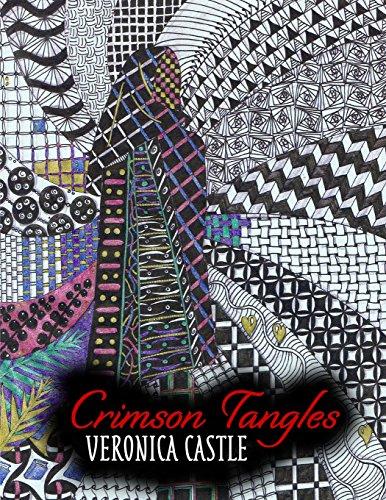 Crimson Tangles (Tangle Books) [Castle, Veronica] (Tapa Blanda)