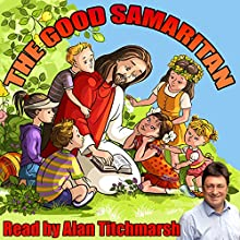 The Good Samaritan Audiobook by William Vandyck Narrated by Alan Titchmarsh