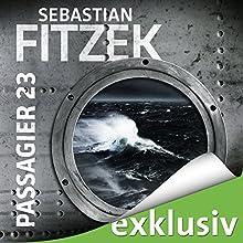 Passagier 23 (       ungekürzt) von Sebastian Fitzek Gesprochen von: Simon Jäger