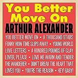 【ユー・ベター・ムーヴ・オン】って言われても動きたくない!!アーサー・アレキサンダー