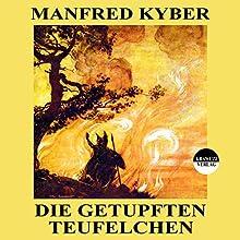 Die getupften Teufelchen (       ungekürzt) von Manfred Kyber Gesprochen von: Karlheinz Gabor