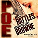 Poe: An Alexandra Poe Thriller, Book 1 (       UNABRIDGED) by Brett Battles, Robert Gregory Browne Narrated by Abby Craden