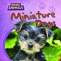 Miniature Dogs