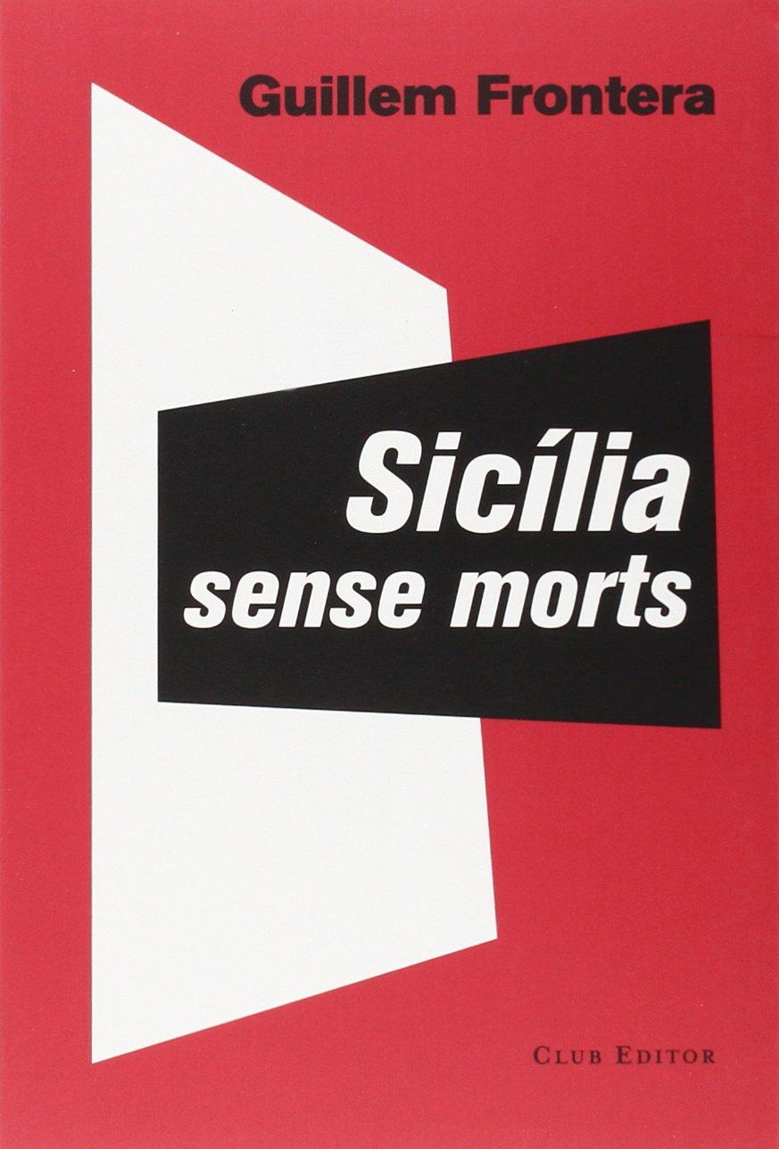Sic�lia Sense Morts ISBN-13 9788473291897