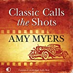 Classic Calls the Shots: Jack Colby, Car Detective, Book 2 | Amy Myers