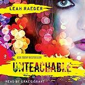 Unteachable | [Leah Raeder]