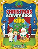 img - for Christmas Activity Book for Kids: Reproducible Games, Worksheets And Coloring Book (Woo! Jr. Kids Activities Books) book / textbook / text book